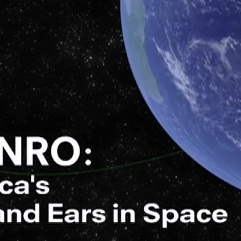 NRO: The Nation's Eyes and Ears in Space