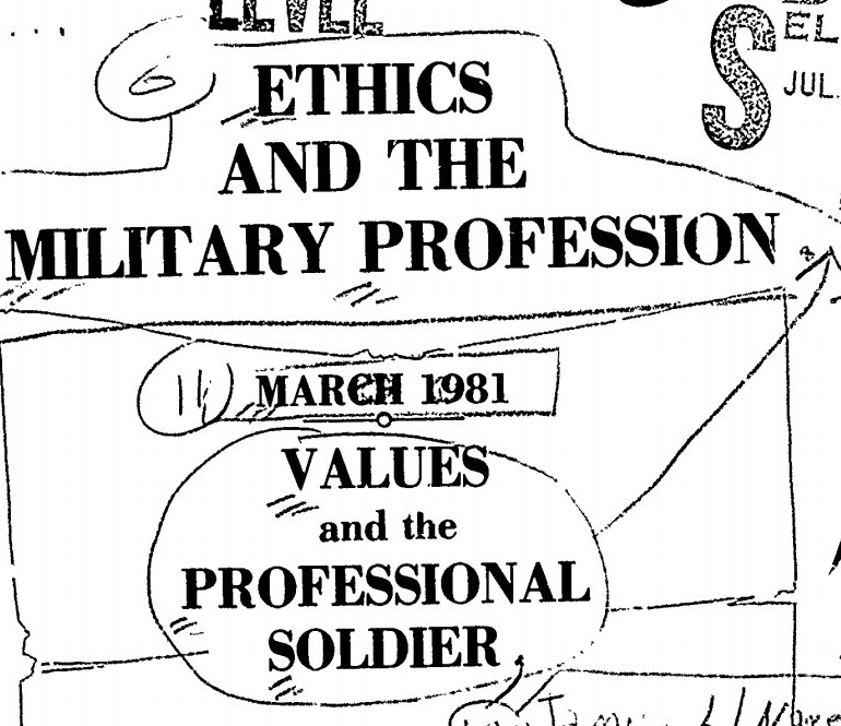 Ethics and the Military Profession. Values and the Professional Soldier