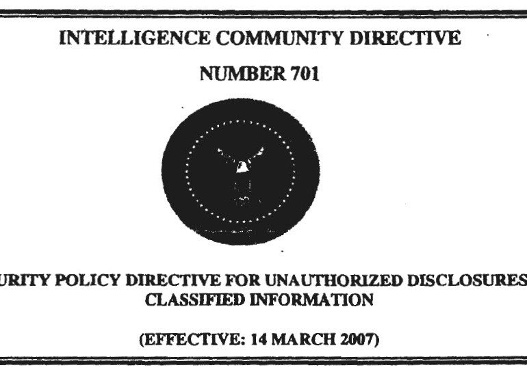 Security Policy Directive for Unauthorized Disclosures of Classified Information, Intelligence Community Directive 701