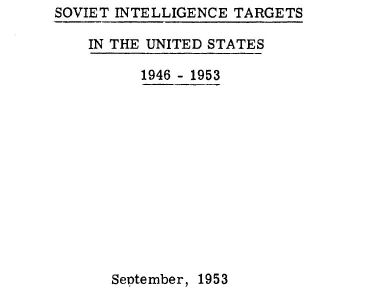 Soviet Intelligence Targets in the United States, 1946-1953