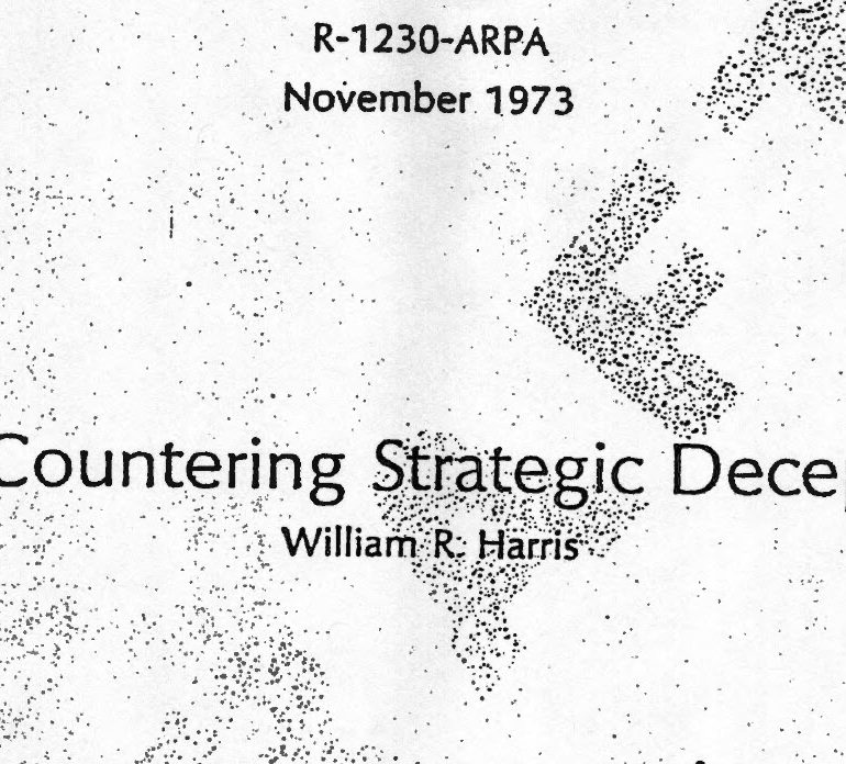 On Countering Strategic Deception, by William R. Harris, November 1973