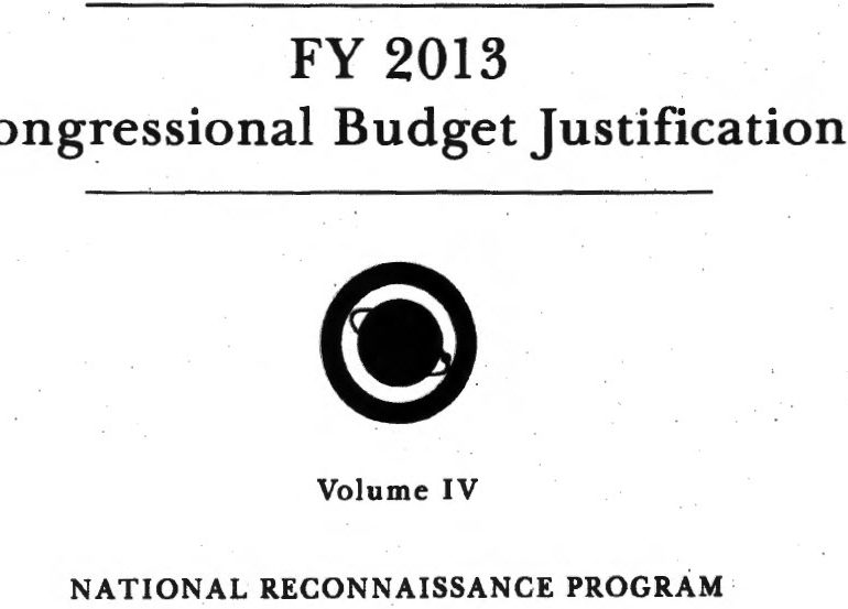 National Reconnaissance Office (NRO) Congressional Budget Justification – 2013