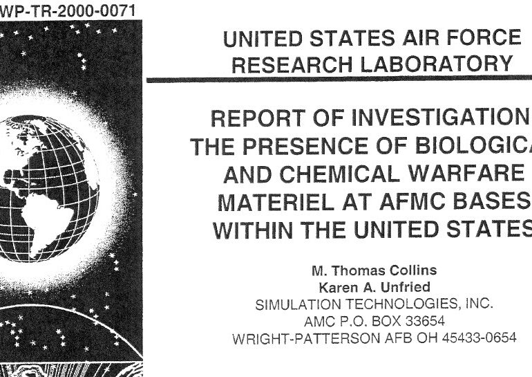 Report of Investigation: The Presence of Biological and Chemical Warfare Materiel at AFMC Bases within the United States, June 2000