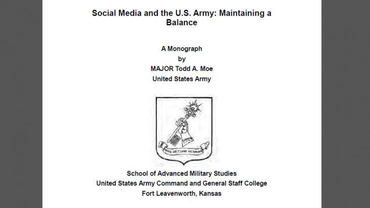 Social Media and the U.S. Army: Maintaining a Balance, by MAJOR Todd A. Moe, May 2011
