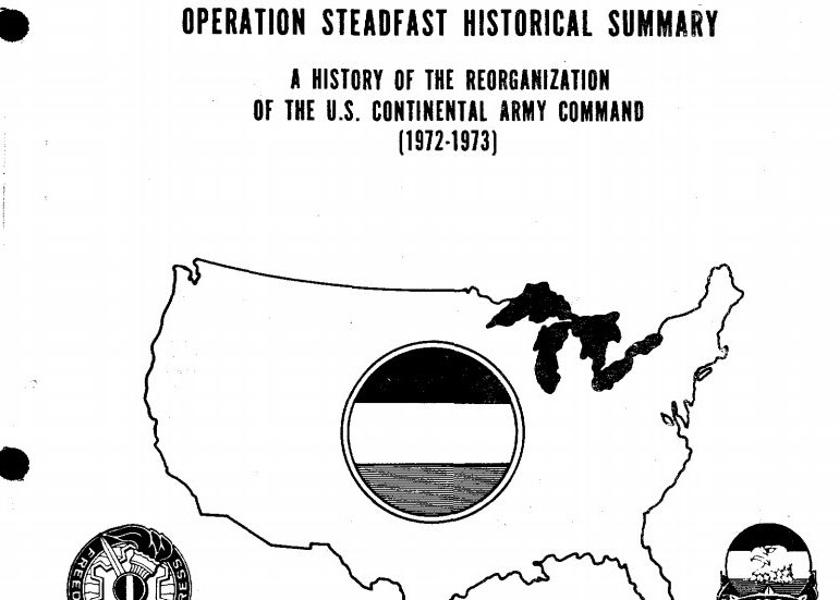 Operation STEADFAST: U.S. Army Reorganization, 1972-1973