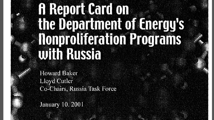 A Report Card on the Department of Energy's Nonproliferation Programs with Russia, dated January 10, 2001 – by Howard Baker, Lloyd Cutler