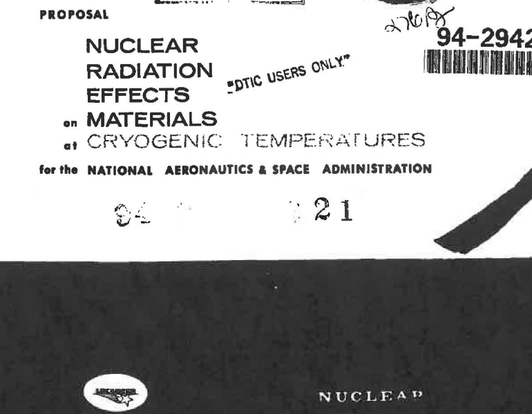 Proposal Nuclear Radiation Effects on Materials at Cryogenic Temperatures, July 1959
