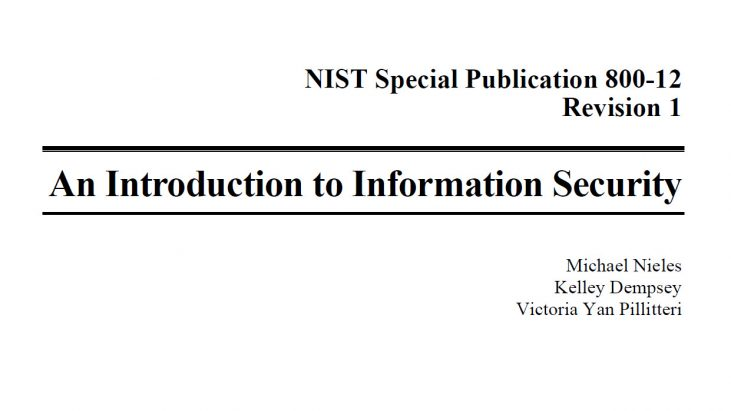 NIST Special Publication 800-12, An Introduction to Information Security, June 2017