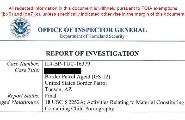 Department of Homeland Security / Office of the Inspector General Investigation of Border Patrol Agent Trafficking Child Pornography – DHS/OIG Investigation: I14-BP-TUC-16379