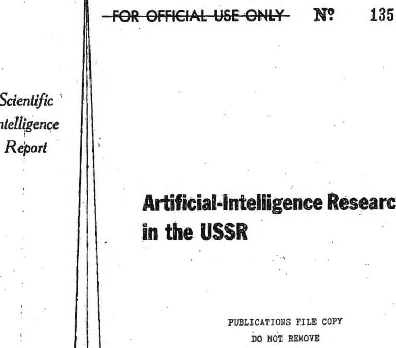 CIA Scientific Intelligence Reports on Artificial Intelligence Research in the USSR, September 1964