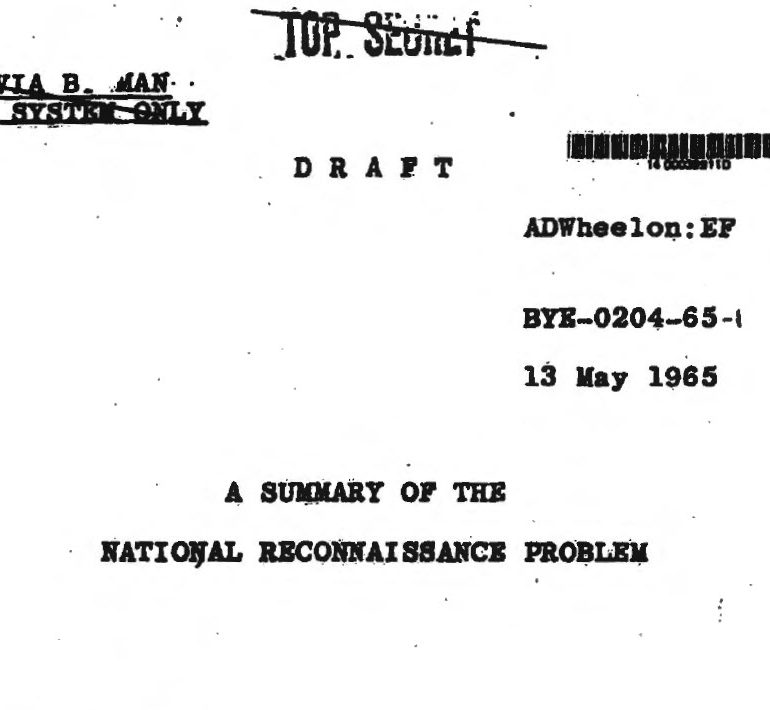 A summary of the National Reconnaissance Problem, 13 May 1965
