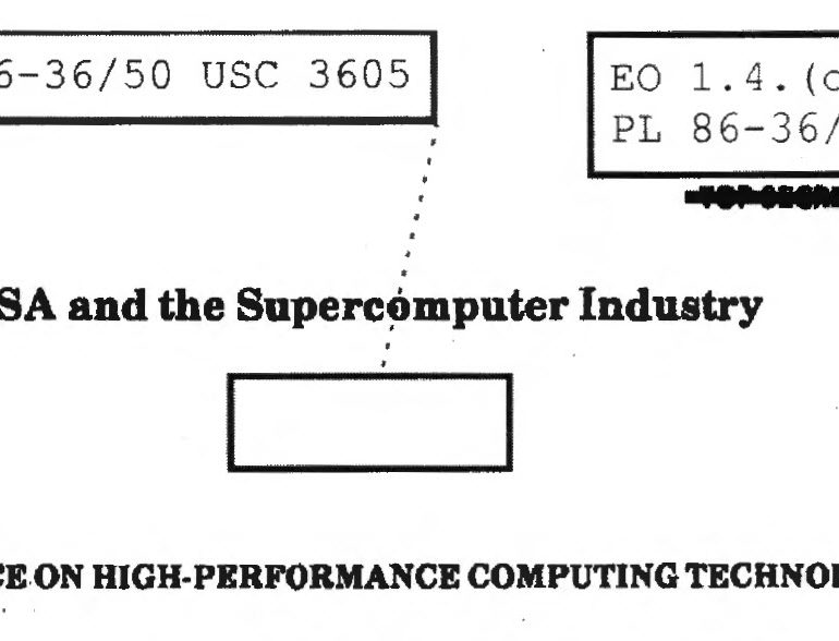 NSA and the Supercomputer Industry, Cryptologic Quarterly, Winter 1995 – Vol. 14, No. 4