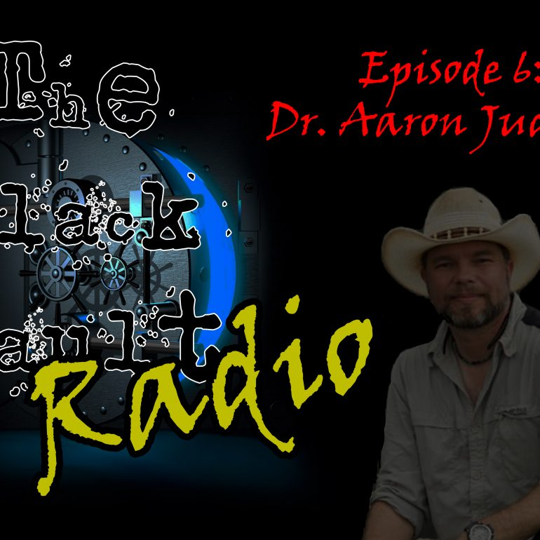 Ep. #6 – Special Guest: Dr. Aaron Judkins