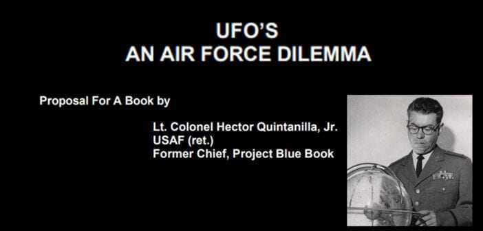 """""""UFOs, An Air Force Dilemma"""" by Hector Quintanilla, USAF (retired), Published 1974"""