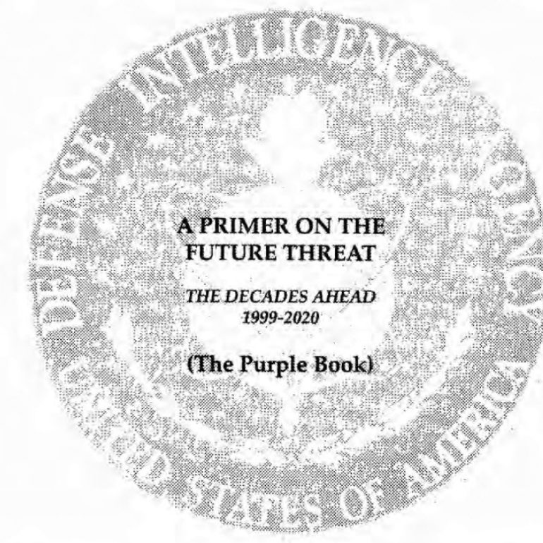 A Primer on the Future Threat, The Decades Ahead: 1999-2020. July 1999.