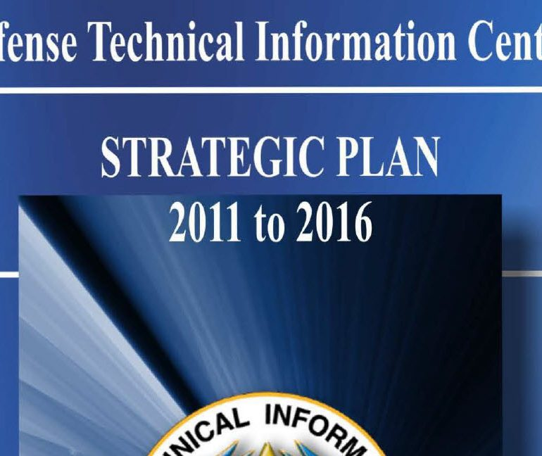 Defense Technical Information Center Strategic Plan, 2011-2016