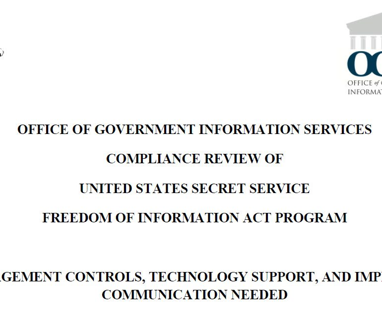 OGIS Releases Assessment of Secret Service FOIA Program, July 27, 2016