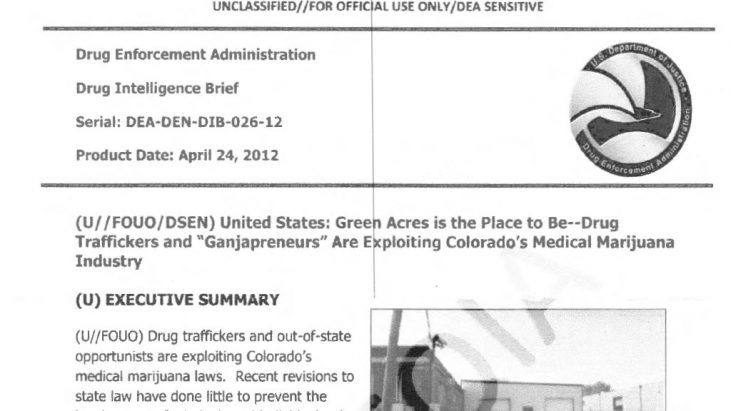 "DEA Intelligence Brief: Green Acres is the Place to Be – Drug Traffickers and ""Ganjapreneurs"" Are Exploiting Colorado's Medical Marijuana Industry, April 24, 2012"