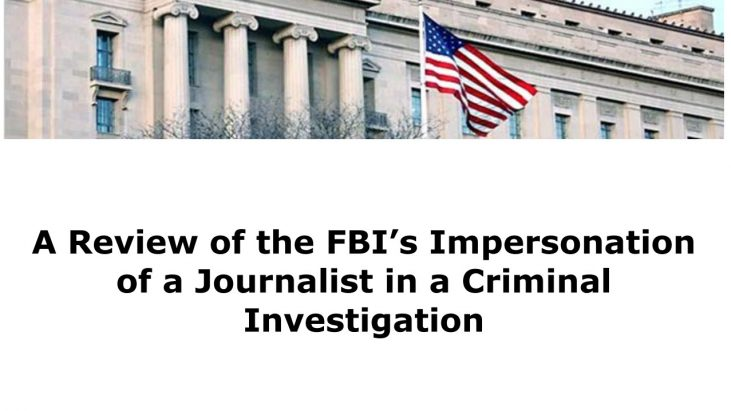 A Review of the FBI's Impersonation of a Journalist in a Criminal Investigation, September 2016