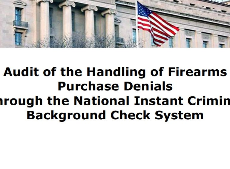 Audit of the Handling of Firearms Purchase Denials Through the National Instant Criminal Background Check System, September 2016