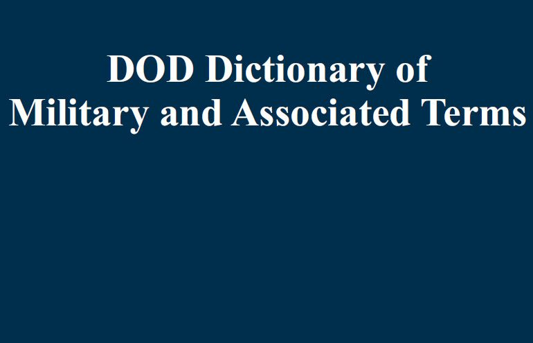 DOD Dictionary of Military and Associated Terms