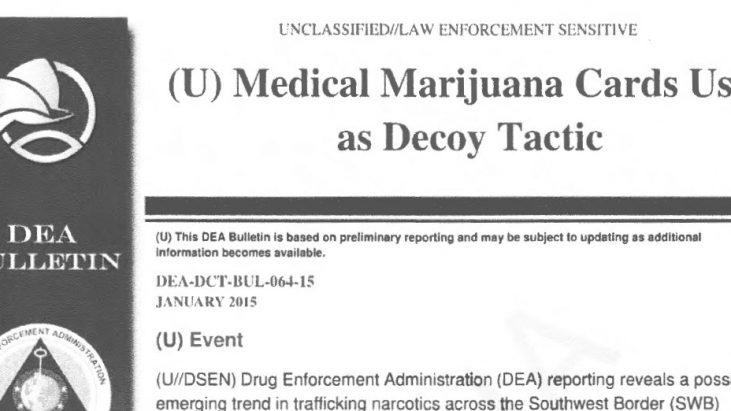 DEA Bulletin: Medical Marijuana Cards Used as Decoy Tactic, January 2015