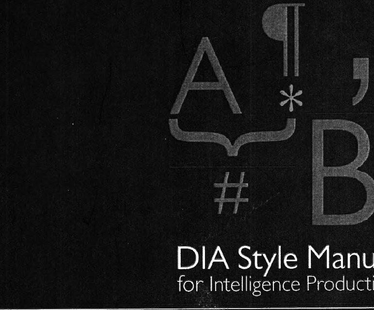 Defense Intelligence Agency (DIA) Style Manual for Intelligence Publication, 2016
