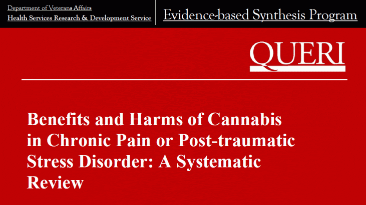 Benefits and Harms of Cannabis in Chronic Pain or Post-traumatic Stress Disorder: A Systematic Review, November 2016
