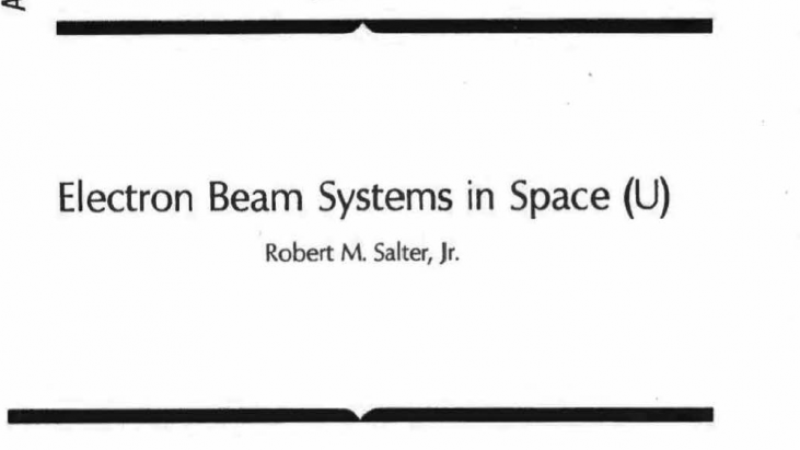 Electron Beam Systems in Space, June 1977