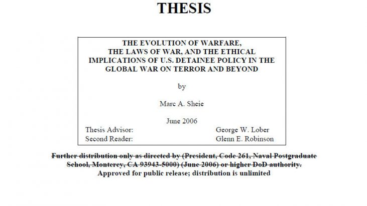 The Evolution of Warfare, the Laws of War, and the Ethical Implications of U.S. Detainee Policy in the Global War on Terror and Beyond, June 2006