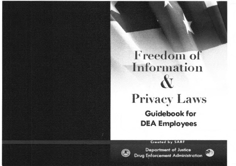 Drug Enforcement Agency (DEA) FOIA Training Material, Released April of 2017
