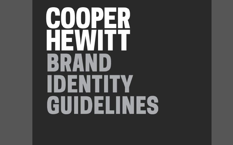 Smithsonian Institute: Cooper Hewitt Brand Identity Guidelines