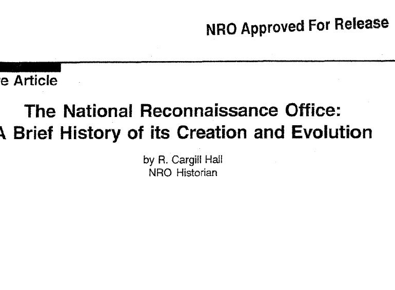 The National Reconnaissance Office: A Brief History of its Creation and Evolution, April 1999