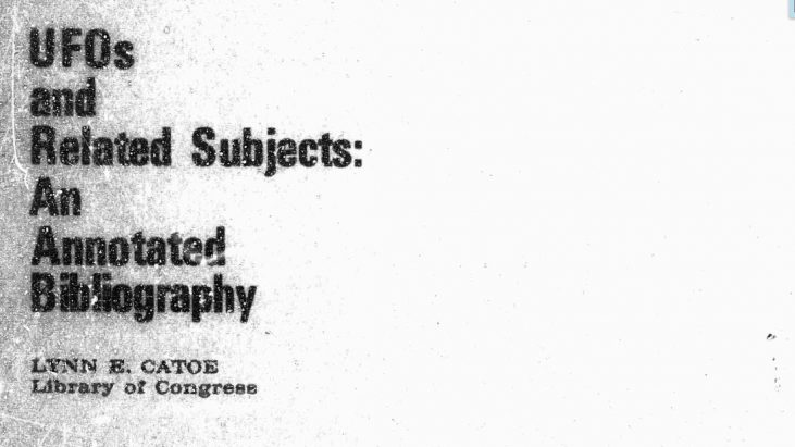 UFOs and Related Subjects: An Annotated Bibliography, Lynn E. Catoe, Prepared by the Library of Congress, July 1969