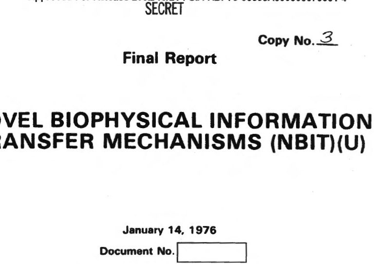 Novel Biophysical Information Transfer Mechanisms (NBIT), 14 January 1976