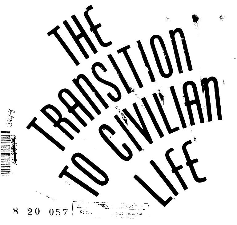 Once a Veteran: The Transition to Civilian Life – January 1992
