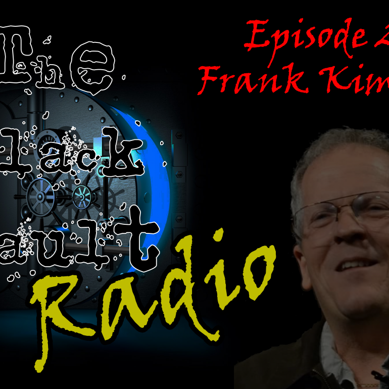 Ep. #2 – Special Guest: Frank Kimbler