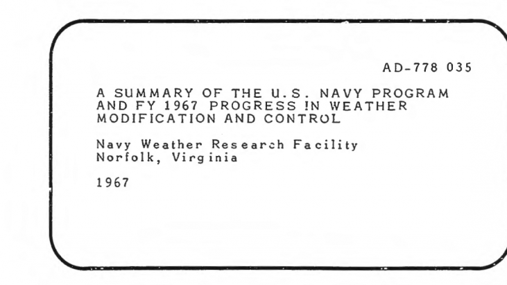 A Summary of the U.S. Navy Program and FY 1967 Progress in Weather Modification and Control, 1967