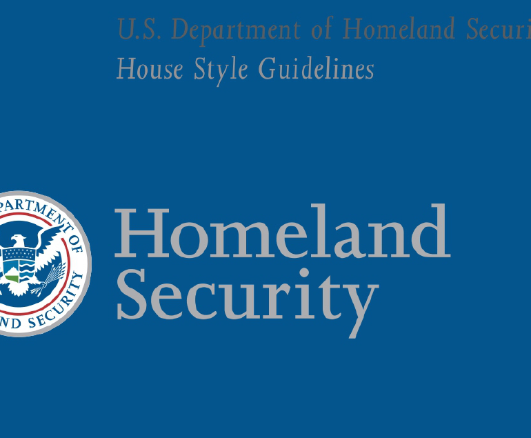 Department of Homeland Security (DHS) House Style Guidelines, October 2003