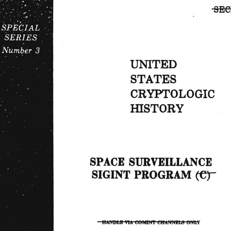 United States Cryptologic History, Space Surveillance SIGINT Program, Originally Drafted in 1968