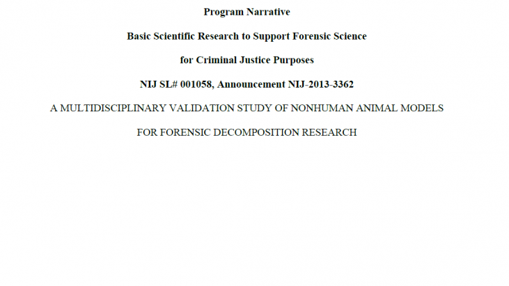 A Multidisciplinary Validation Study of Non-human Animal Models for Forensic Decomposition Research, 2013