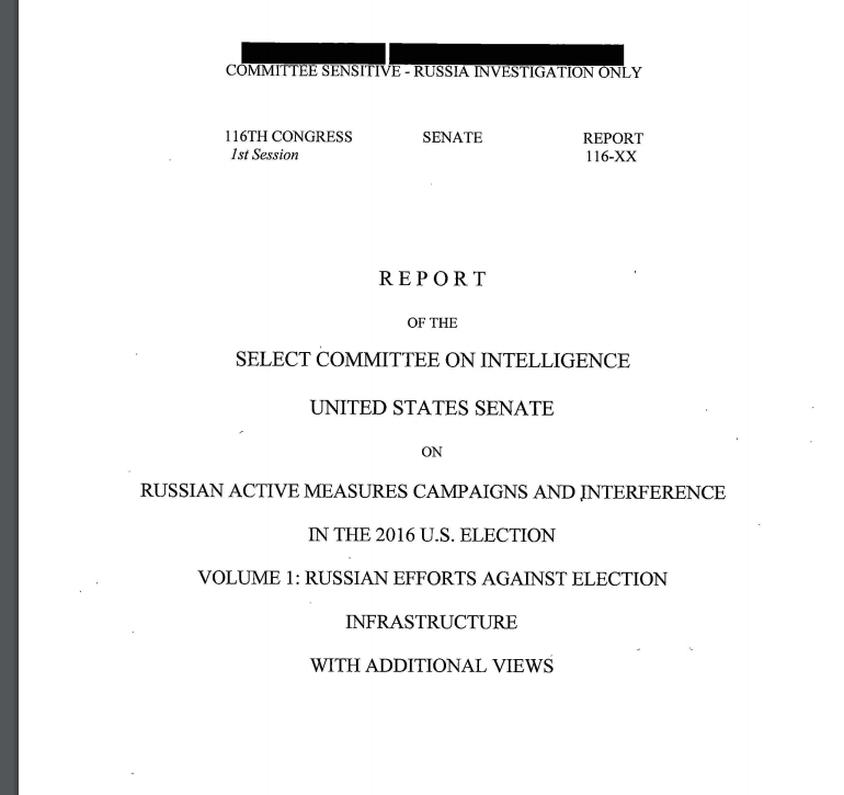 Senate Select Committee on Intelligence Report on Russian Interference in the 2016 U.S. Election – Volume 1: Russian Efforts Against Election Infrastructure