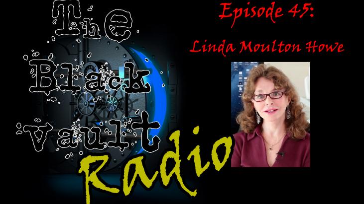 Ep. #45 – Special Guest: Linda Moulton Howe