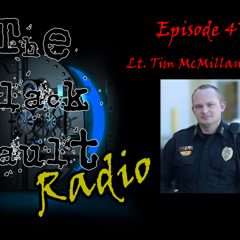 Ep. #47 – Special Guest: Tim McMillan