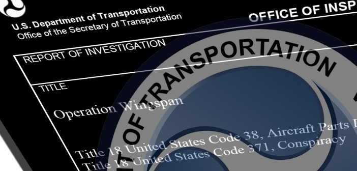 Operation Wingspan, Department of Transportation Inspector General Investigation I08A0003320401, August 2, 2013