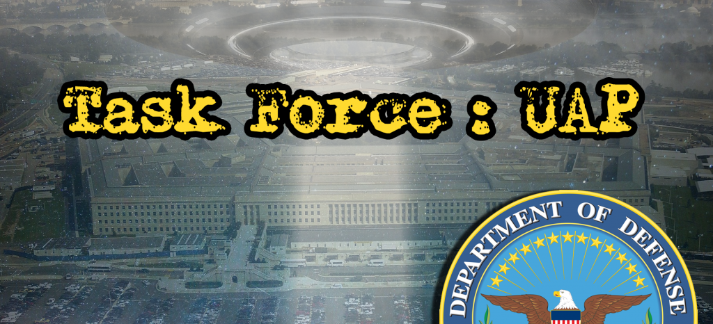 DoD Officially Acknowledges Unidentified Aerial Phenomena 'Task Force' - The Black Vault